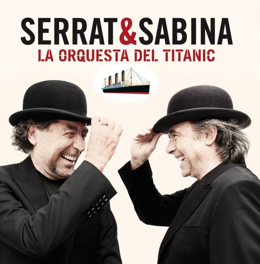 2012-Serrat-y-Sabina-La-orquesta-del-Titanic